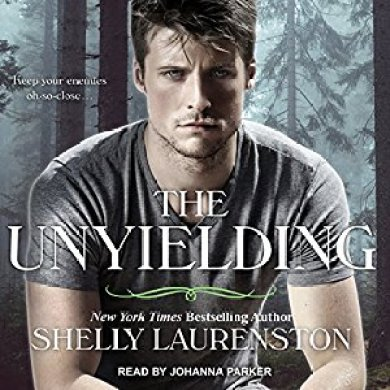 The Unyielding Audiobook by Shelly Laurenston