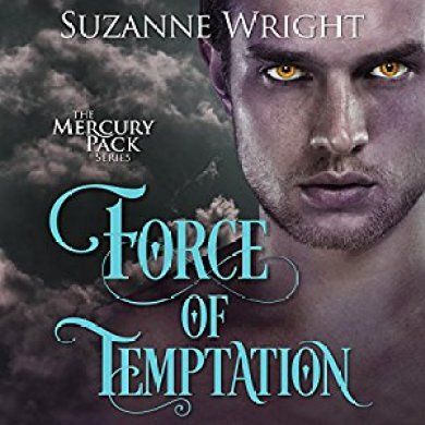 Force of Temptation Audiobook by Suzanne Wright