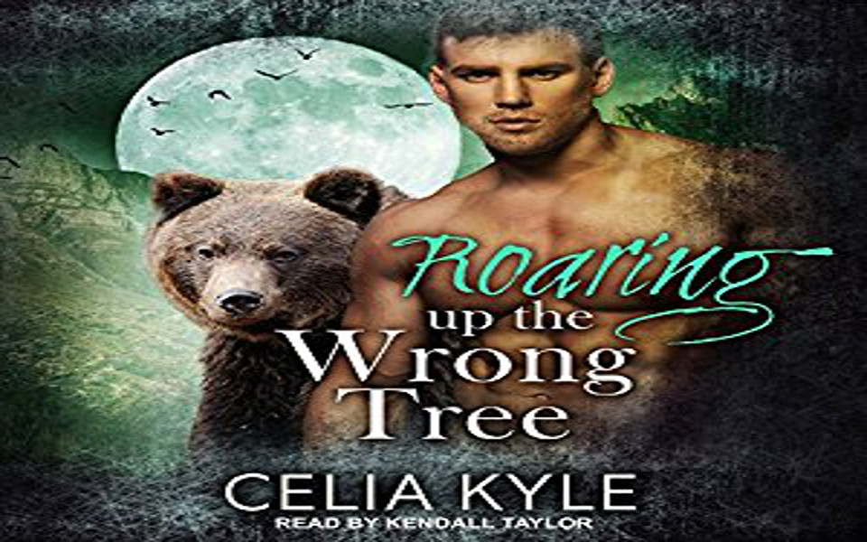 Roaring up the Wrong Tree Audiobook by Celia Kyle (REVIEW)