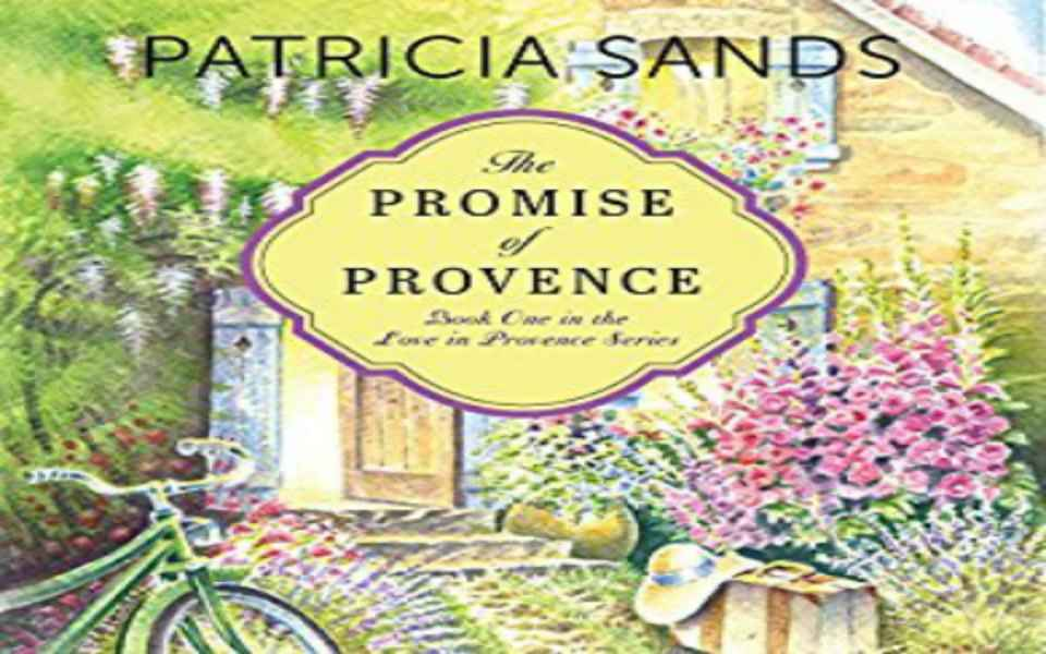The Promise of Provence Audiobook by Patricia Sands (Review)