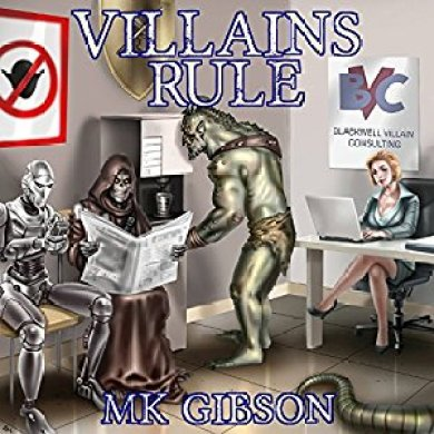 Villains Rule by M. K. Gibson Audiobook