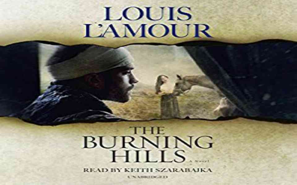 The Burning Hills Audiobook by Louis L'Amour (Review)