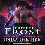 Into the Fire Audiobook by Jeaniene Frost (REVIEW)