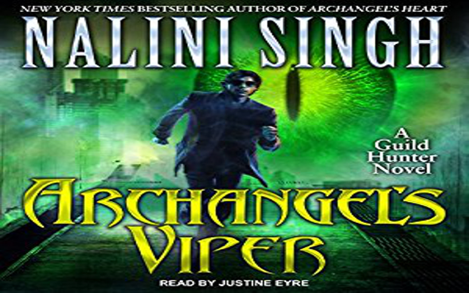 Archangel's Viper Audiobook by Nalini Singh (REVIEW)