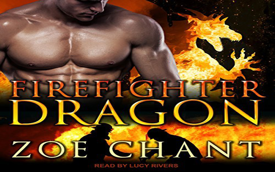 Firefighter Dragon Audiobook by Zoe Chant (REVIEW)
