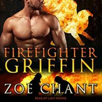 Firefighter Griffin by Zoe Chant read by Lucy River
