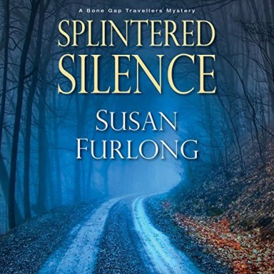 Splintered Silence Audiobook by Susan Furlong read by Amy Landon