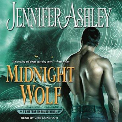 Midnight Wolf Audiobook (Shifters Unbound #11) by Jennifer Ashley read by Cris Dukehart