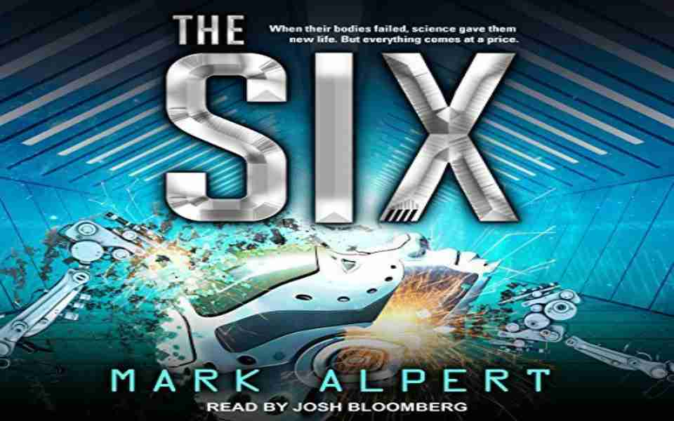 The Six Audiobook by Mark Alpert (Review)