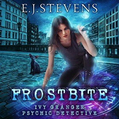 Frostbite (Ivy Granger 0.5) by E.J. Stevens read by Melanie A. Mason