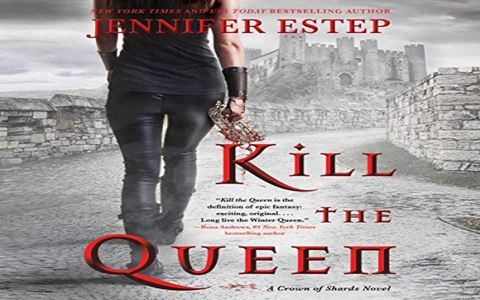 Kill the Queen Audiobook by Jennifer Estep (REVIEW)