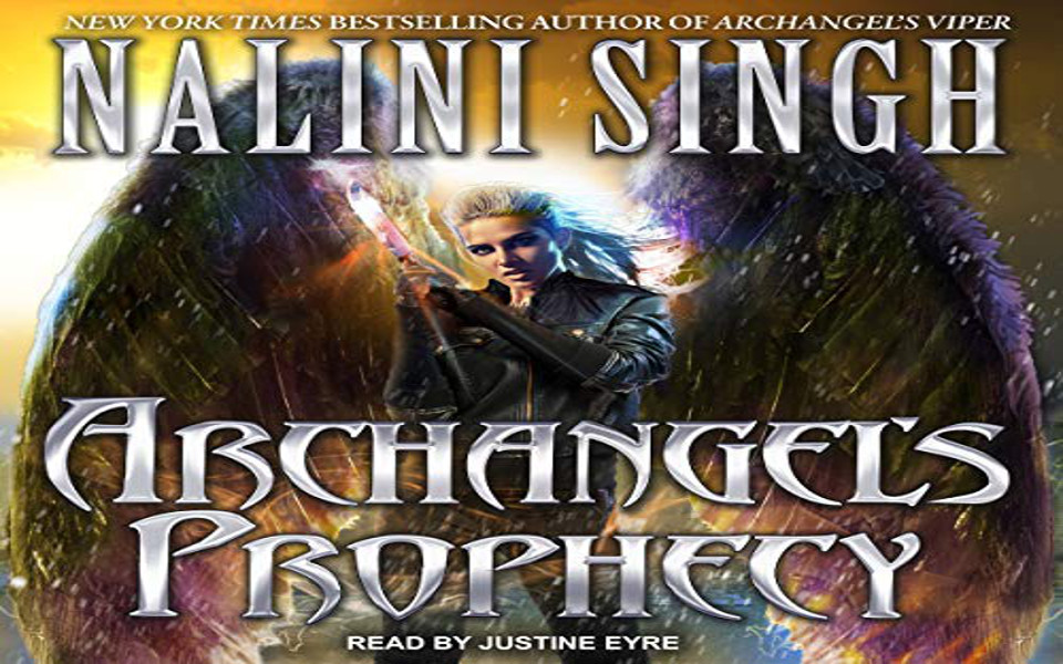 Archangel's Prophecy Audiobook by Nalini Singh (REVIEW)