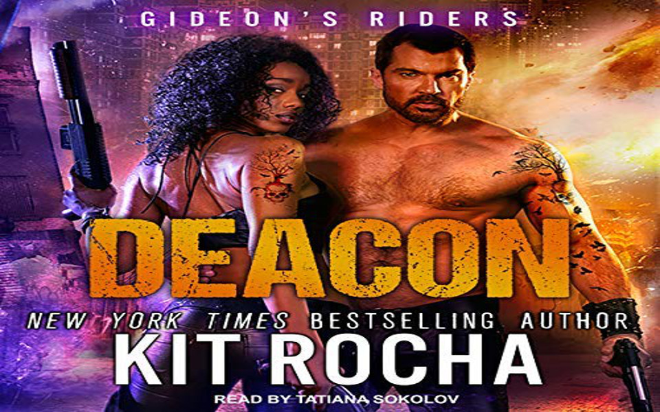 Deacon Audiobook by Kit Rocha (REVIEW)