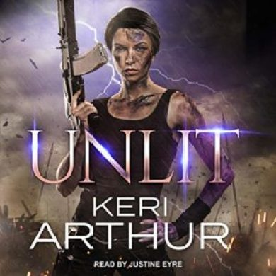 Unlit (Kingdoms of Earth & Air #1) by Keri Arthur read by Justine Eyre