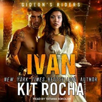 Ivan (Gideon's Riders #3) by Kit Rocha read by Tatiana Sokolov