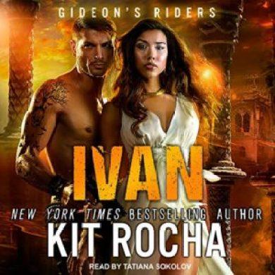 Ivan (Gideon's Riders #3) by Kit Rocha read by Tatiana Sokolov