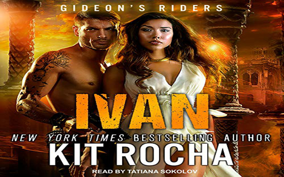 Ivan Audiobook by Kit Rocha (REVIEW)