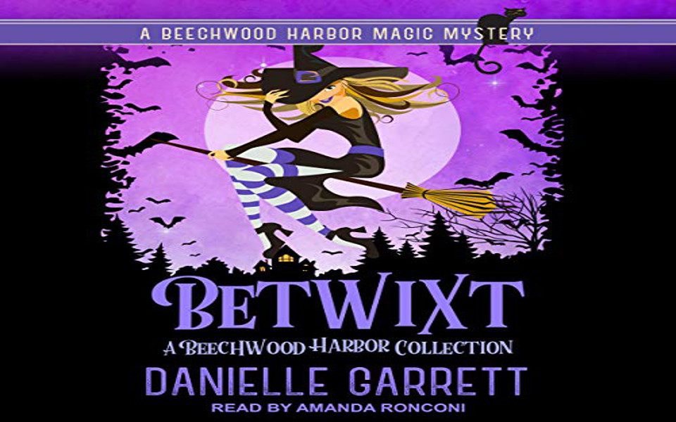 Betwixt Audiobook by Danielle Garrett (REVIEW)