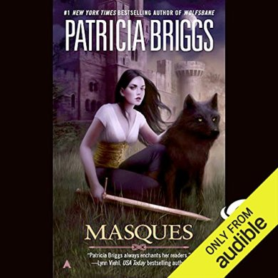 Masques (Aralorn #1) by Patricia Briggs read by Katherine Kellgren