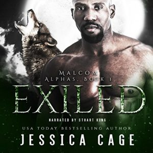 Audiobook Cover: Exiled (The Alphas #1) by Jessica Cage read by Stuart King