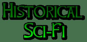 Genre: Historical Sci-Fi