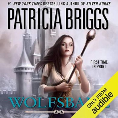 Wolfsbane Audiobook (Aralorn #2) by Patricia Briggs read by Katherine Kellgren