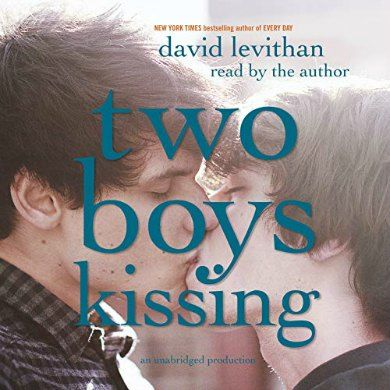 Two Boys Kissing Audiobook