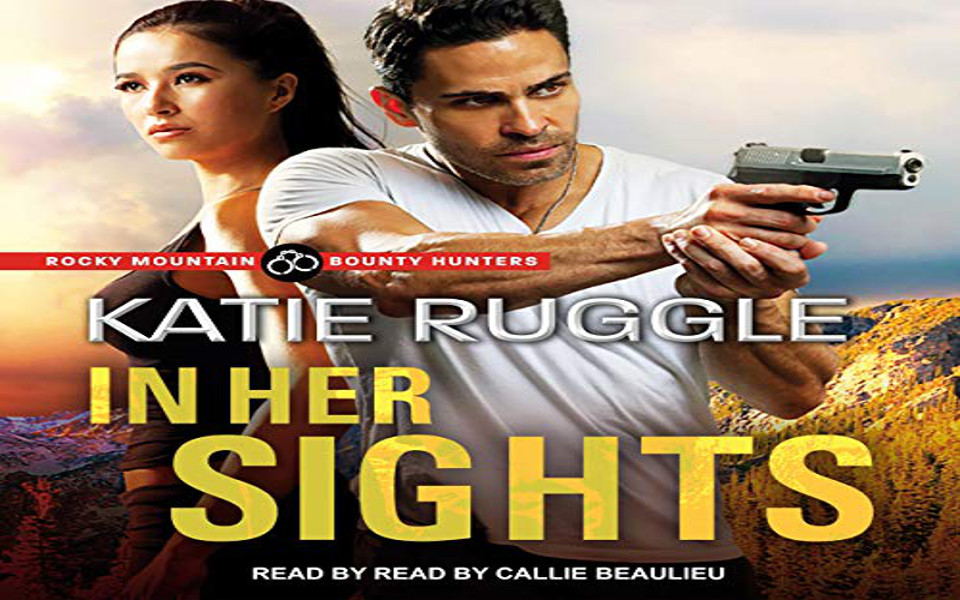 In Her Sights Audiobook by Katie Ruggle (REVIEW)