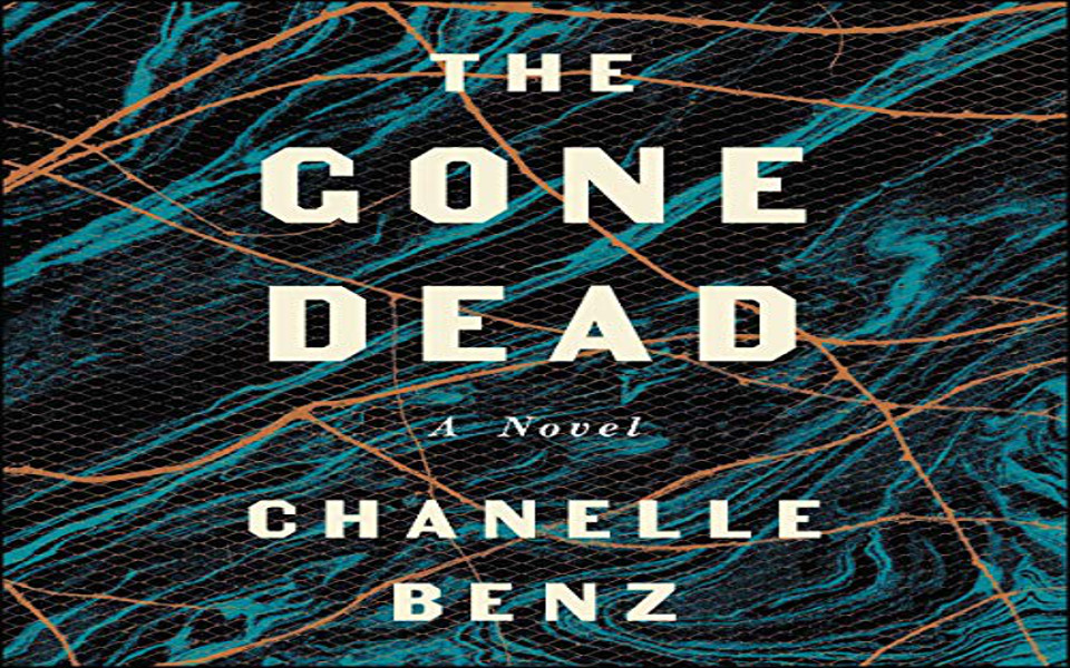 The Gone Dead Audiobook by Chanelle Benz