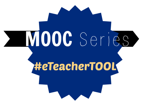MOOC Series #eTeacherTOOL