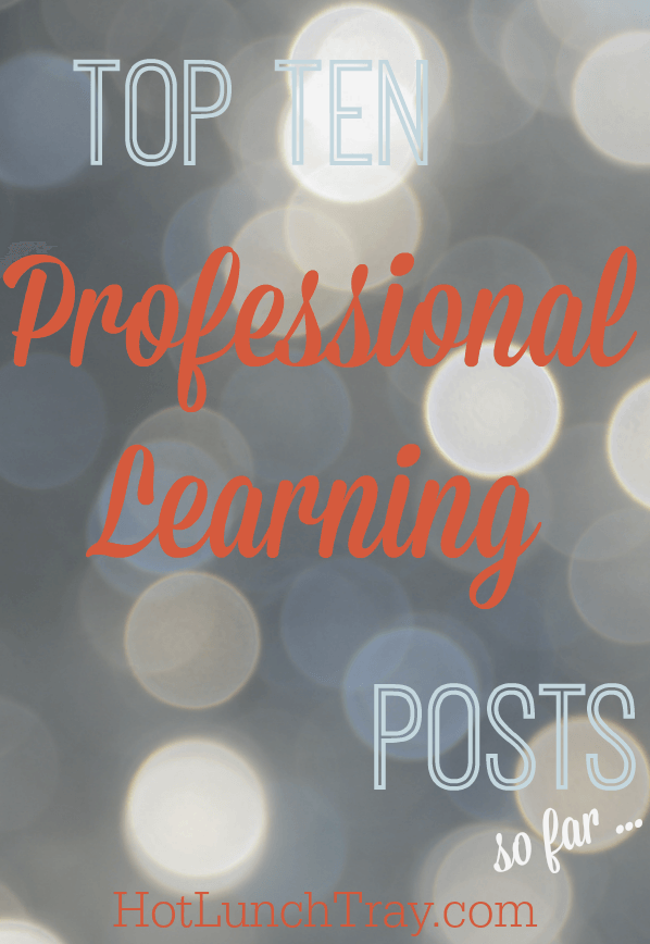 Top Ten Professional Learning Posts, so far