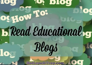 How To Read Educational Blogs