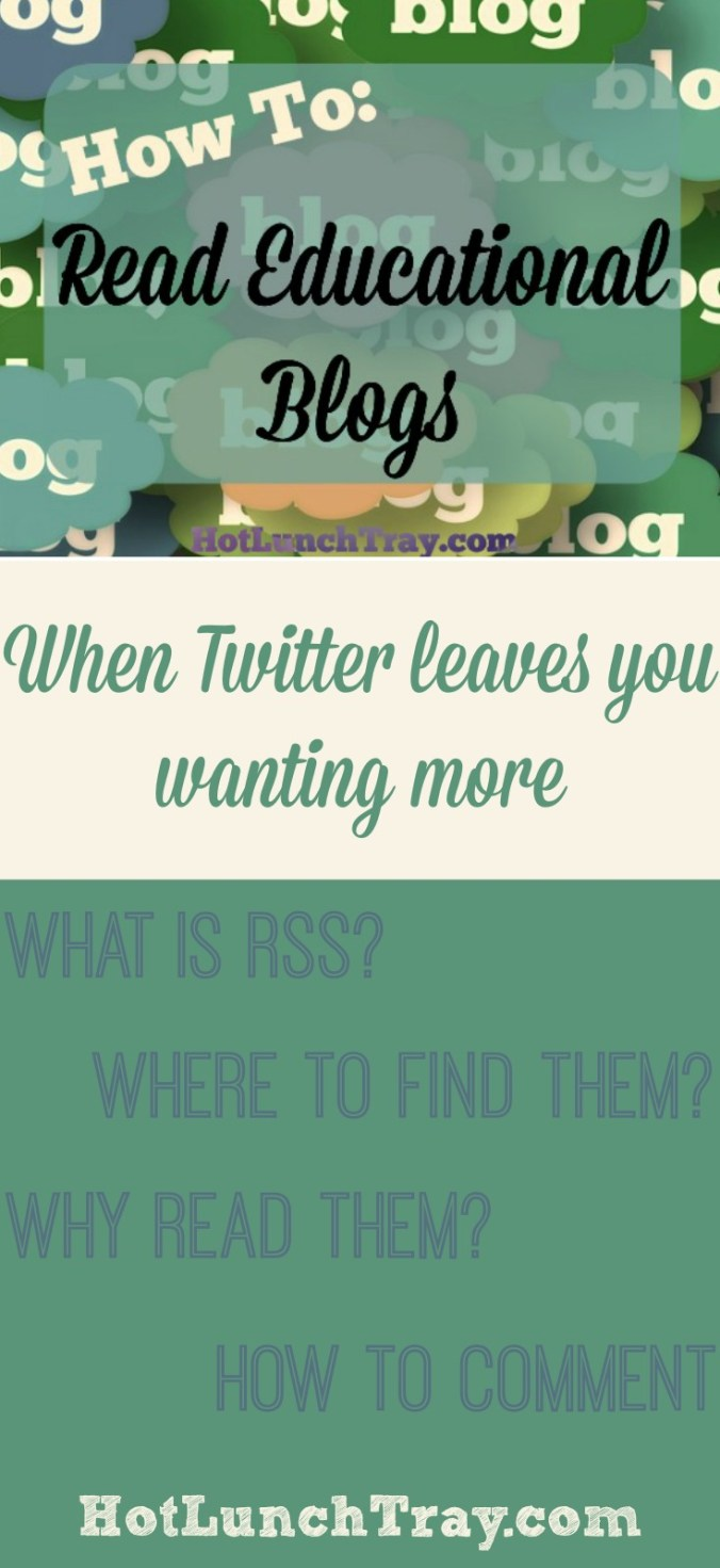 How to Read Educational Blogs ~ When you are ready for more than you are getting on Pinterest or Tiwtter.