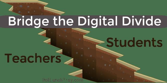 Bridge the Digital Divide Teacher Students