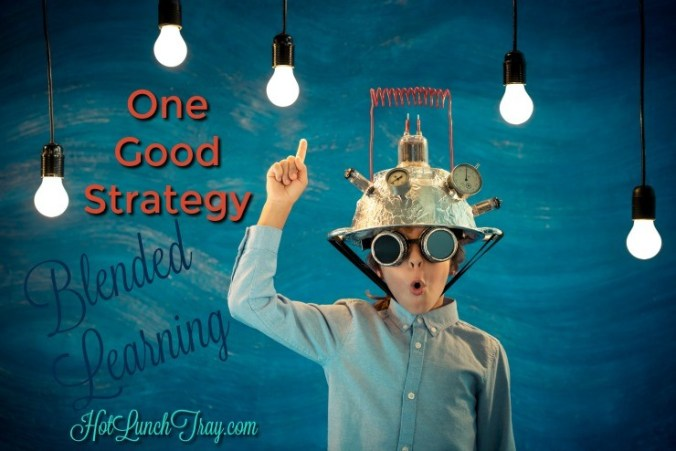 One Good Strategy for Blended Learning