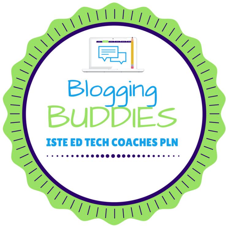 ISTE #ETCoaches Blogging Buddies