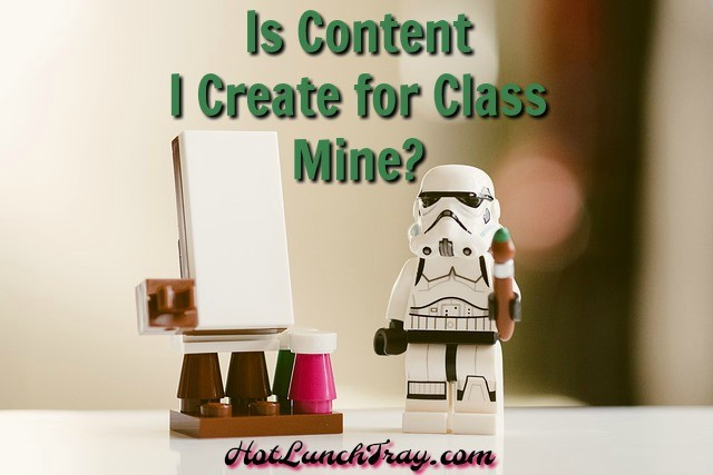 Is content i create for class mine