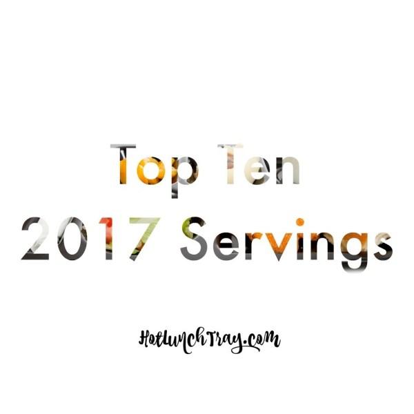 2017 Top Ten Servings