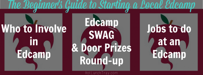 The Beginners Guide to Starting a Local Edcamp BANNER