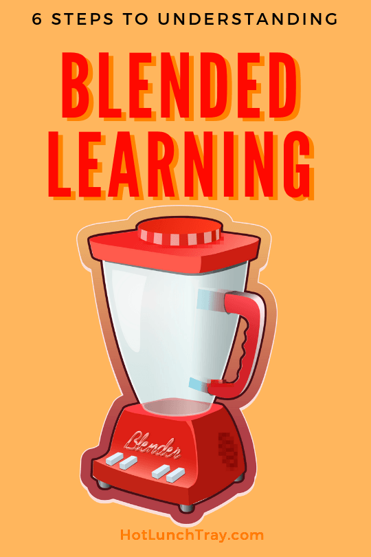6 Steps to understanding Blended Learning PIN