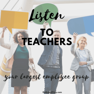 Listen to Teachers