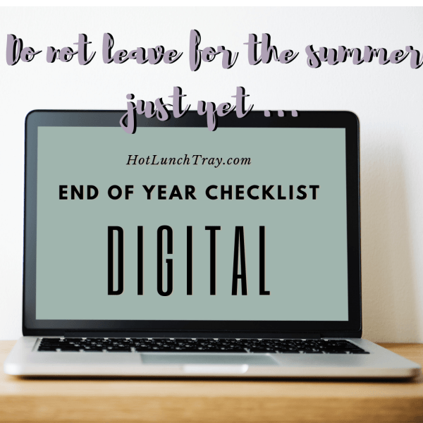 End of Year DIGITAL Checklist