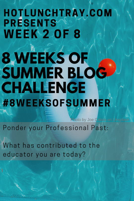 2019 #8weeksofsummer Teacher Blog Challenge