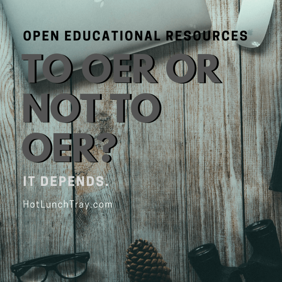 To OER or not to OER