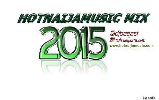Hot Naija Music July 2015 Mix by Triple E's IQ the DJ