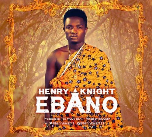 Henry Knight – Ebano (Prod. by Tee Mode)