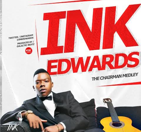 Ink Edwards – The Chairman Medley