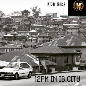 Kida Kudz – 12pm In IB City