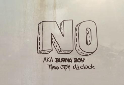 Burna Boy x Aka x DJ Clock x Timo ODV – NO