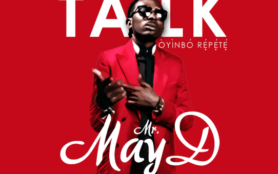May D – Let Them Talk (Oyinbo Repete)